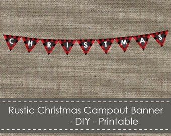 Rustic Christmas Campout Banner - DIY - Printable