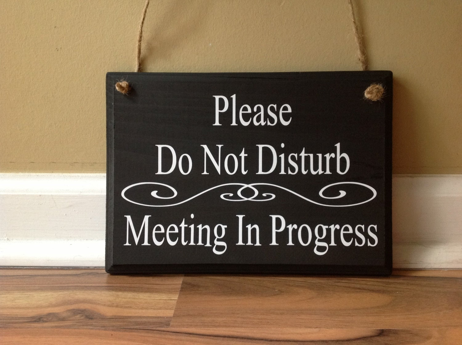Please Do Not Disturb/Meeting In Progress/Welcome/Please Come