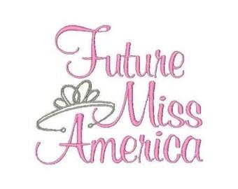 Future Miss America!!! Embroidered Shirt/Bodysuit/Burp Cloth/Hand Towel!
