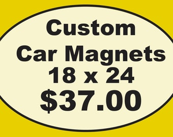 Custom Automobile Magnets - (2) 18 x 24 inch magnets