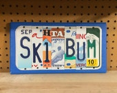 SKI BUM Custom Recycled LICENSE Plate Art Sign