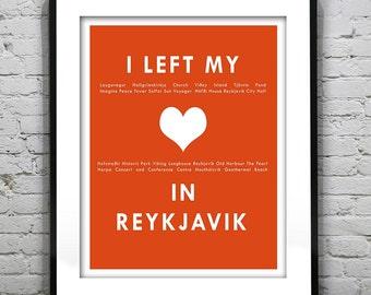 Reykjavik Iceland I Left My Heart In Reykjavik Poster Art Print Item T1159