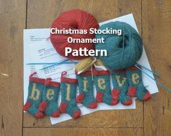 BELIEVE Christmas Stocking Ornament Knitting Pattern