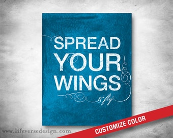 Inspirational Quote - Subway Art - CUSTOM COLOR - Spread Your Wings and Fly - Motivational Quote - Words to Live By - Modern Typography