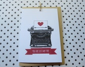 Vintage Typewriter Card/ You are Just My Type card - C02