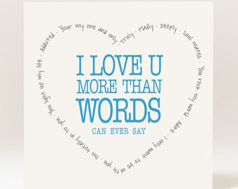 Handmade I love U more than words can ever say Card
