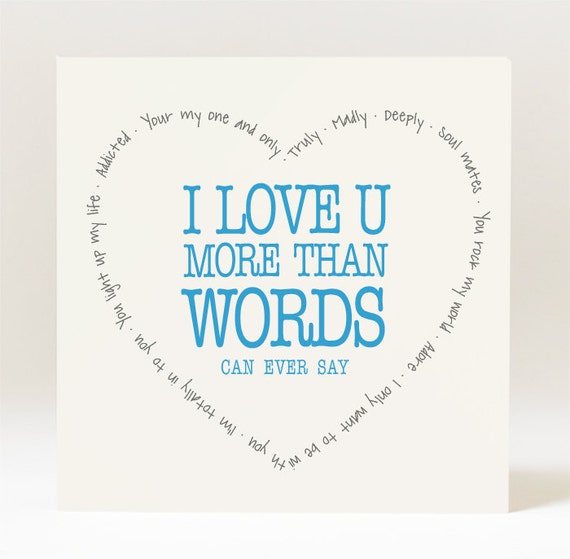 I Love You More Than Quotes: Handmade I Love U More Than Words Can Ever Say Card