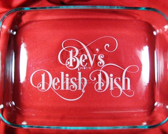 "Personalized 9""x13"" Pyrex Baking Dish, Delish Dish"