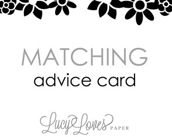 Matching Advice Card - Printable or Printed