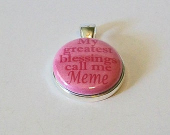 Pink My Greatest Blessings Call Me Meme Grandmother Round Silver Pendant