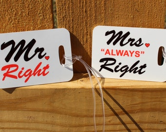 Bride and groom luggage tag,  Mr and Mrs bag tag,  Mr Right and Mrs always right,  wedding gift,  suitcase tag, honeymoon luggage tag