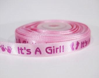 "5 yards of 5/16 inch ""It's a girl"" grosgrain ribbon"