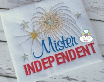 Mister Independent Patriotic or 4th of July Shirt or Bodysuit, Independence Day, Fireworks, Fourth of July, 4th of July Parade, Patriotic