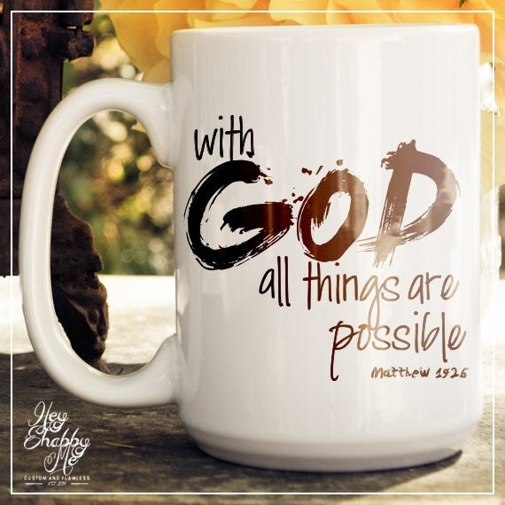 With God All Things Are Possible Coffee Mug 15oz By