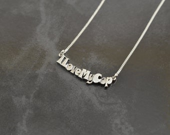 """I Love My Cop Sterling Necklace 18"""""""