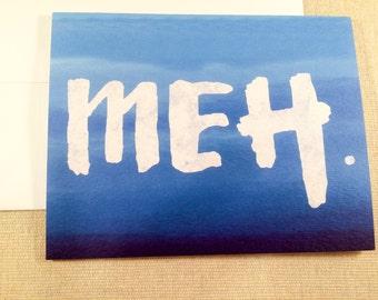 Meh Card