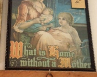"""Vintage Pic """"What Is Home Without A Mother"""", Framed, Approx 16"""" x 22"""",  Perfect For Mothers Day"""