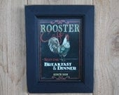 Rooster Cafe ...  * country home decor * wall decor * framed print * chicken picture * 1936 * handmade primitive frame * Made in USA