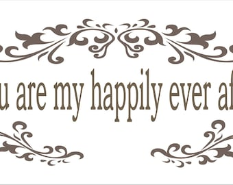 "Wedding Sign Stencil- you are my happily ever after 17"" W x 8"" Tall - Create your own Wedding Signs!"