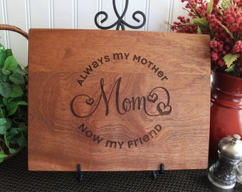 Mom Cutting Board Mother's Day Gift Mom Birthday Gift Mom Gift