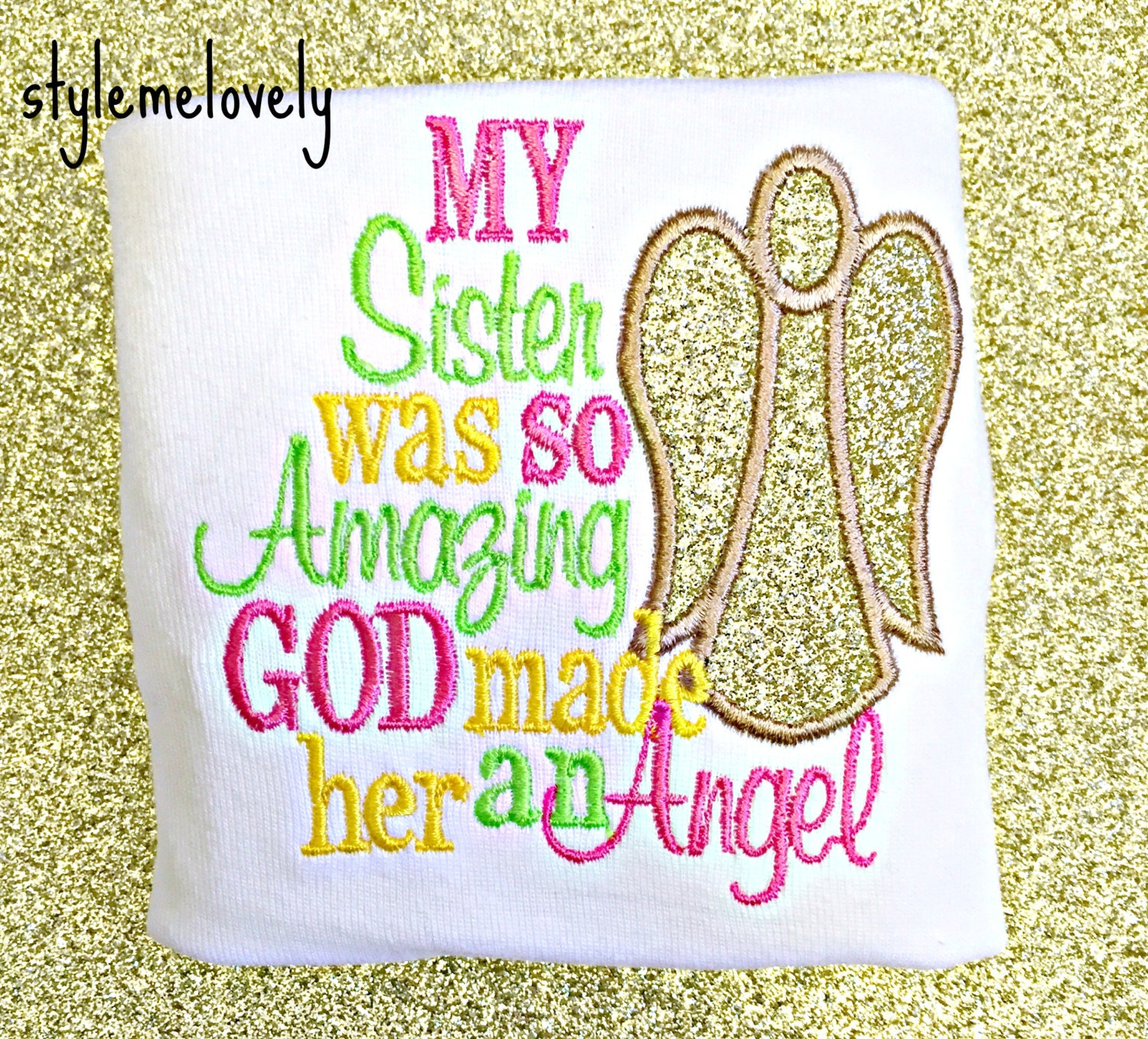 So Amazing: My Sister Was So Amazing God Made Her An Angel Girl Shirt