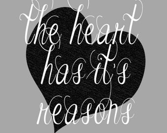 The heart has its  reasons (French or English)