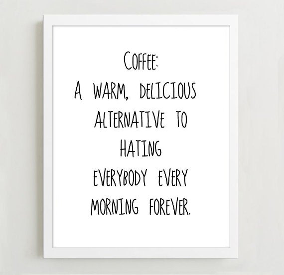 Meaning Of Wall Decor : Typographic print quote art wall decor coffee