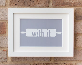 Roll With It - Gicleé Print