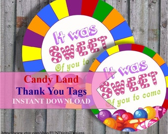 Round Thank you tags for land of candy Birthday Party Favor, Candy thank you gift  Candy Party, It was sweet of you  PRINTABLE Digital