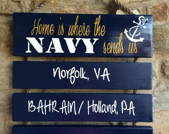 Hand painted | Wooden sign | Navy | Military | Home is where the Navy sends us | station | Duty | America | US | Planks