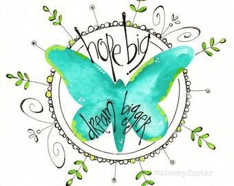 Tween art - Dream big children's art - Butterfly art painting- Girls bedroom painting - Encouraging art print - Hand lettered art - Teen art