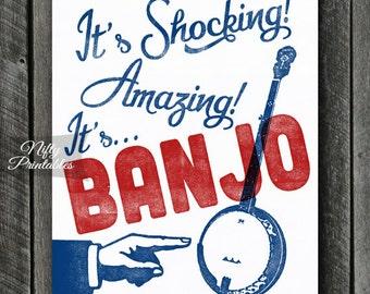 Banjo Print -  Banjo Art - INSTANT DOWNLOAD Funny Banjo Poster - Vintage Banjos Wall Art - Printable Music Art Print - Banjo Gifts
