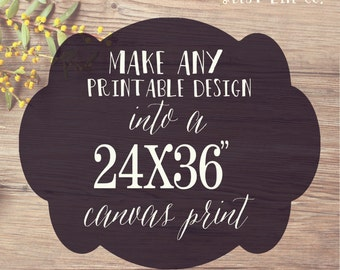 24x36 Canvas Gallery Wrap Print- Print & Mail My Design to me! Best Life Co.