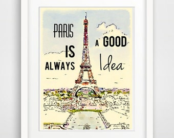 Paris print, Audrey Hepburn quote, Eiffel tower, Paris is always a good idea, Paris decor, instant download