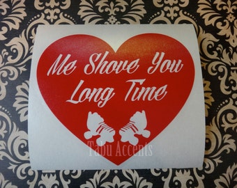 Me Shove You Long Time Roller Derby Decal