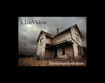 Paranormal Evaluations by Phone Clairvoyant Psychic Reading Haunted House Ghosts Paranormal Activity Hauntings Sketches Answers Solutions