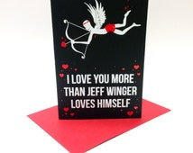 Community inspired Valentine's Day card - 'I love you more than Jeff Winger loves himself'