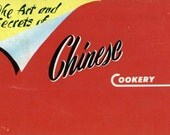 "Hey Cookbook Collectors! HEY Ohio! Cooking Ephemera - Producer's Cookbook - 1954 ""The Art and Secrets of Chinese Cookery"""