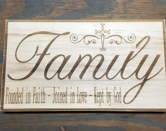 Family Sign; Founded in Faith, Joined in Love, Kept by God. Custom Sign