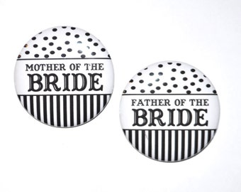 Team bride team groom mother of the bride father of the bride wedding party 2 1/4 inch pin back buttons