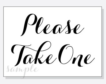 Wild image pertaining to please take one sign printable