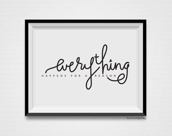 Everything Happens For A Reason, Quote, Typography Illustration, Calligraphy Illustration, Handletter Print, Handlettered Print, Art Print
