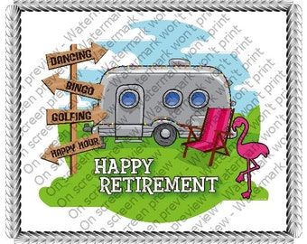 Happy Retirement Edible Cake or Cupcake Toppers - Choose Your Size