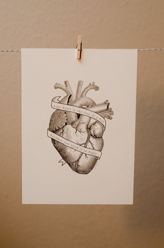 You Need Your Heart To Fight print