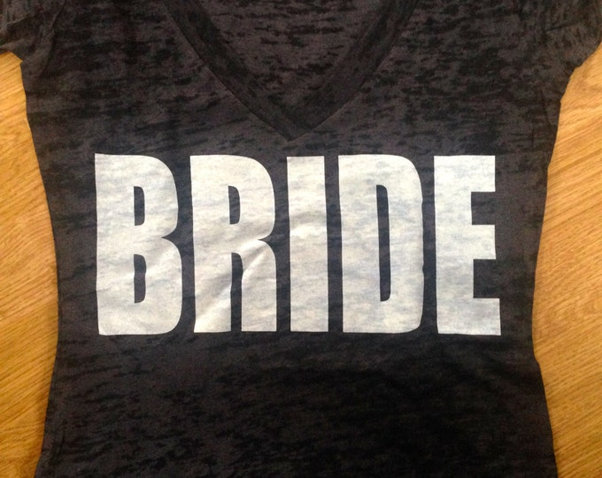 Burnout Bride Shirt. Ladies Big lettering White print Bride Shirt. Bridal Shower Gift. Pink, black, yellow, purple, white, aqua blue.