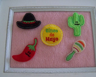 Southwestern Felties, Cinco De Mayo, Cactus, Sombrero, maracas, Chili Pepper,  Your Choice Always Precut