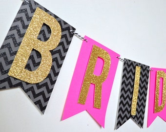 Bride To Be Bridal Shower Bachelorette Party Banner Hot Pink and Black Chevron