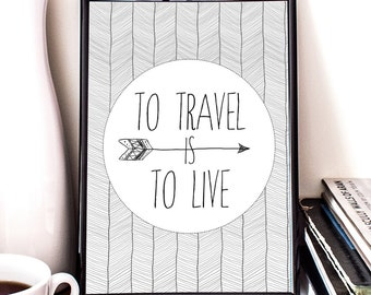 To travel is to live, H. Ch. Andersen Quote, Art Print, Giclee, illustration, wander, wanderlust