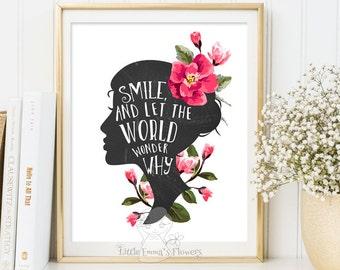 romantic quote Motivational smile art prints Inspirational Print Teen Room Decor digital  Dorm wall art  Inspirational decor smile wall art