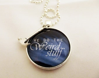 We Do the Weird Stuff Necklace, Dr Horrible's Singalong Blog, Captain Hammer Inspired Necklace